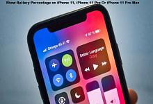 طريقة إظهار نسبة البطارية على ايفون 11 Pro Max و 11 Pro و ايفون 11